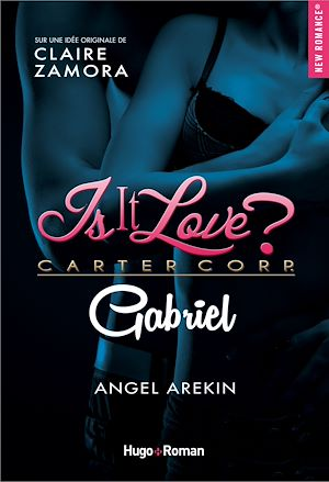 Téléchargez le livre :  Is it love ? Carter Corp. Gabriel
