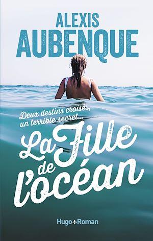 Téléchargez le livre :  La fille de l'océan