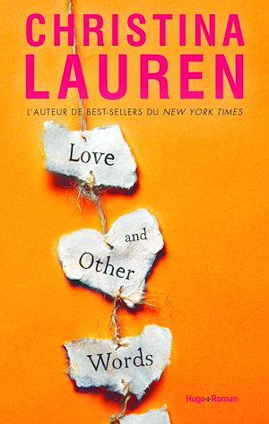Téléchargez le livre :  Love and other words