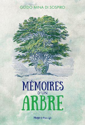 Téléchargez le livre :  Mémoires d'un arbre - Eco-fable