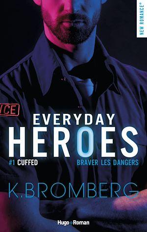 Téléchargez le livre :  Everyday heroes - tome 1 Cuffed épisode 1