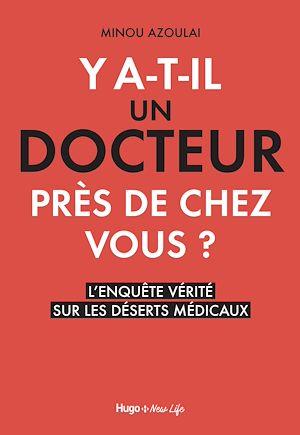 Téléchargez le livre :  Y a-t-il un docteur près de chez vous ?
