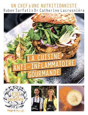 Téléchargez le livre :  Cuisine anti-inflammatoire - 120 recettes healthy et gourmandes