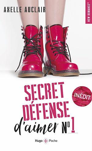 Téléchargez le livre :  Secret défense d'aimer - tome 1