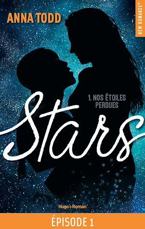 Téléchargez le livre :  Stars - tome 1 Nos étoiles perdues épisode 1