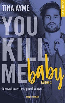 Télécharger le livre :  You kill me boy Saison 3 -Extrait offert-