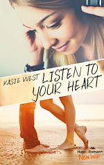 Télécharger le livre :  Listen to your heart -Extrait offert-