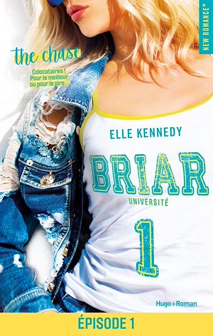 Téléchargez le livre :  Briar Université - tome 1 Episode 1 The chase
