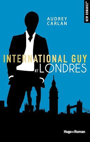 Téléchargez le livre :  International guy - tome 7 Londres -Extrait offert-