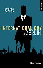 Télécharger le livre :  International Guy - tome 8 Berlin -Extrait offert-