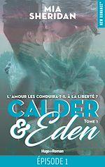 Télécharger le livre :  Calder & Eden - tome 1 Episode 1