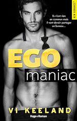 Télécharger le livre :  Egomaniac -Extrait offert-