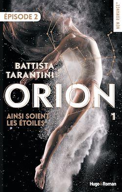 Télécharger le livre :  Orion - tome 1 Episode 2 Ainsi soient les étoiles