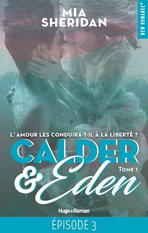 Téléchargez le livre :  Calder & Eden - tome 1 Episode 3
