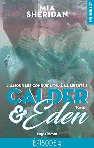 Téléchargez le livre :  Calder & Eden - tome 1 Episode 4