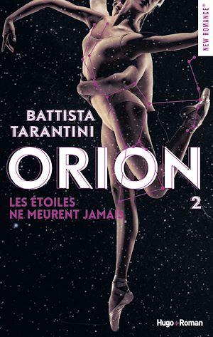 Téléchargez le livre :  Orion - tome 2 Les étoiles ne meurent jamais -Extrait offert-