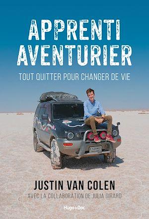 Téléchargez le livre :  Apprenti aventurier - Tout quitter pour changer de vie