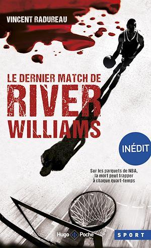 Téléchargez le livre :  Le dernier match de River Williams -Inédit-