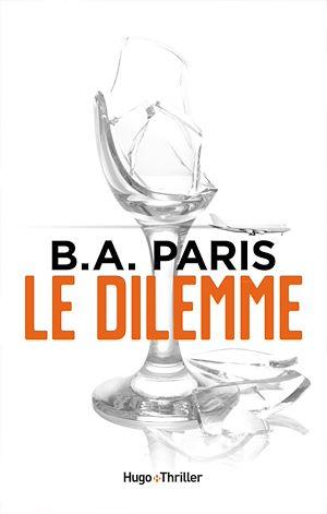 Téléchargez le livre :  Le dilemme -Extrait offert-