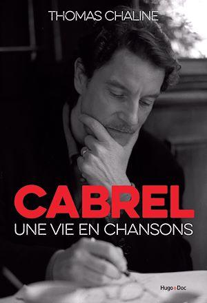 Téléchargez le livre :  Cabrel - Une vie en chansons