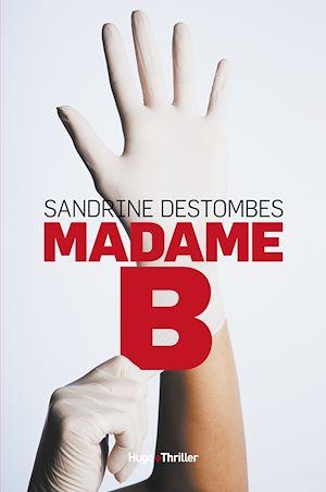 Téléchargez le livre :  Madame B - extrait offert -