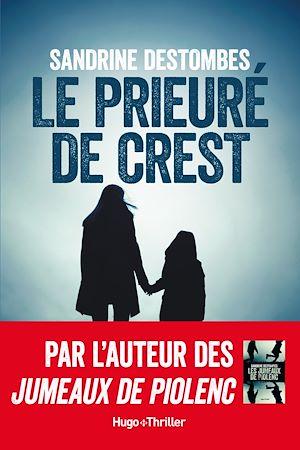 Téléchargez le livre :  Le prieuré de Crest -Extrait offert-