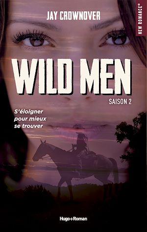 Téléchargez le livre :  Wild men Saison 2 -Extrait offert-