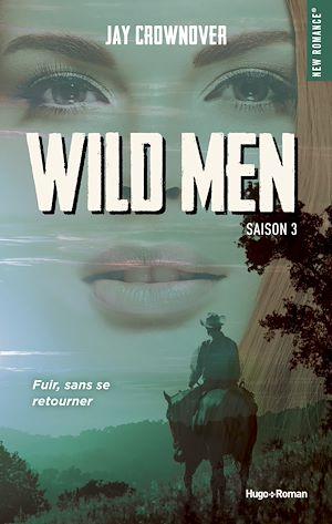 Téléchargez le livre :  Wild men Saison 3 -Extrait offert-