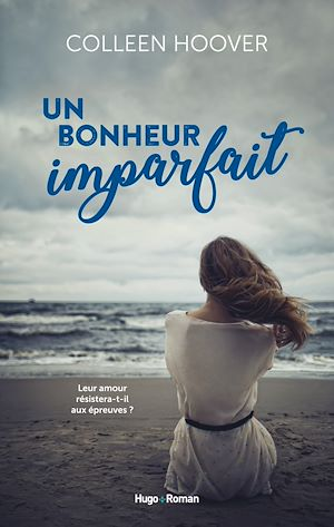 Téléchargez le livre :  Un bonheur imparfait -Extrait offert-