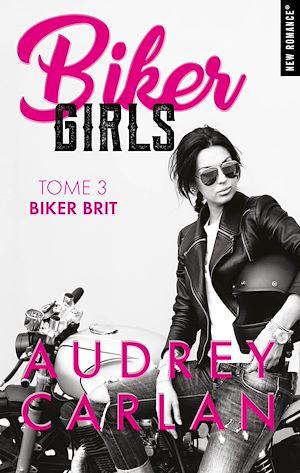 Téléchargez le livre :  Biker Girls - tome 3 -Extrait offert-