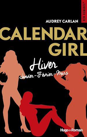 Téléchargez le livre :  Calendar girls - Hiver (janvier-février-mars)
