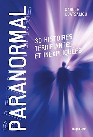 Téléchargez le livre :  Paranormal - 30 histoires terrifiantes et inexpliquées
