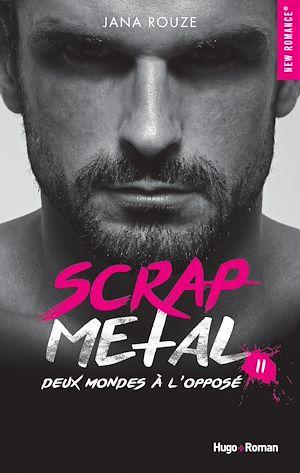 Téléchargez le livre :  Scrap metal - tome 2 -Extrait offert-