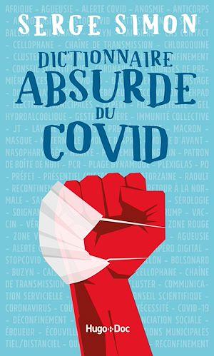 Téléchargez le livre :  Dictionnaire absurde du COVID