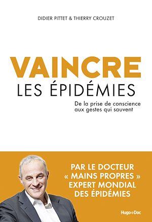 Téléchargez le livre :  Vaincre les épidémies - De la prise de conscience aux gestes qui sauvent