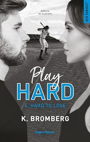 Téléchargez le livre :  Play Hard Série Tome 4 - Hard to lose