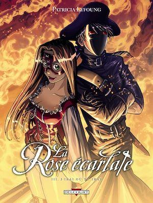 Téléchargez le livre :  La Rose Ecarlate T03