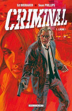 Téléchargez le livre :  Criminal T01