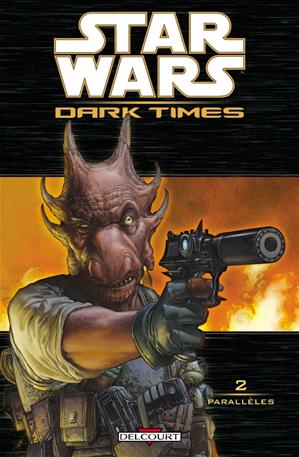 Téléchargez le livre :  Star Wars - Dark Times T02