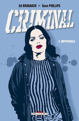 Téléchargez le livre :  Criminal T02