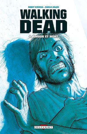 Téléchargez le livre :  Walking Dead T04