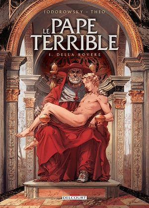 Téléchargez le livre :  Le Pape terrible T01
