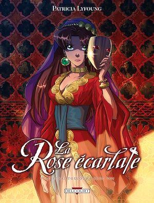 Téléchargez le livre :  La Rose Ecarlate T05