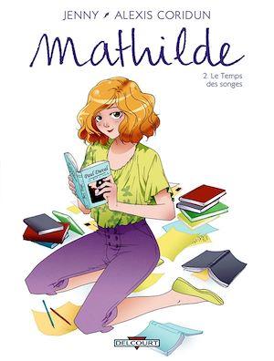 Téléchargez le livre :  Mathilde T02