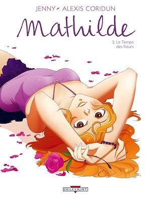 Téléchargez le livre :  Mathilde T03