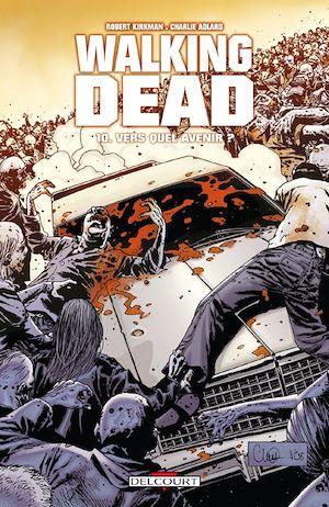 Téléchargez le livre :  Walking Dead T10