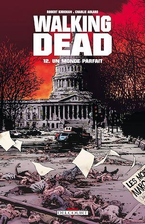Téléchargez le livre :  Walking Dead T12
