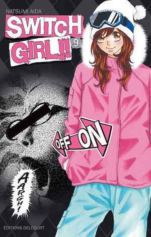 Téléchargez le livre :  Switch Girl T09