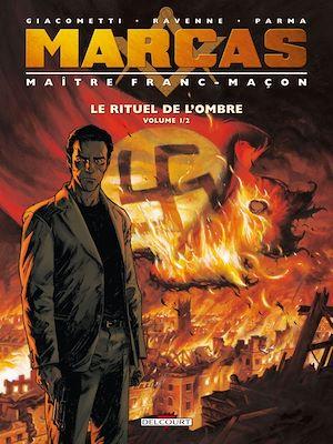 Téléchargez le livre :  Marcas, Maître Franc-Maçon T01
