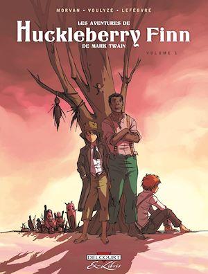 Téléchargez le livre :  Les Aventures de Huckleberry Finn, de Mark Twain T01
